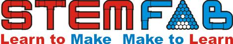STEMFAB – Science, Technology, Engineering, Math, Fabrication